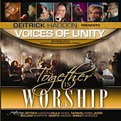 Together In Worship by Deitrick Haddon