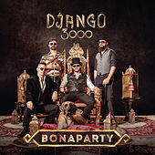Bonaparty de Django 3000