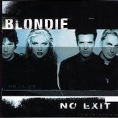 No Exit by Blondie
