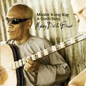 Mekong Delta Blues von Master Kong Nay