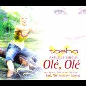 Olé Olé de Tasha