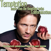 Temptation: Music From The Showtime Series Californication by Various Artists
