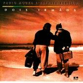 Dois Irmãos de Paulo Moura