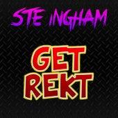 Get Rekt de Ste Ingham