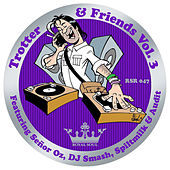 Trotter & Friends Vol. 3 by Various Artists