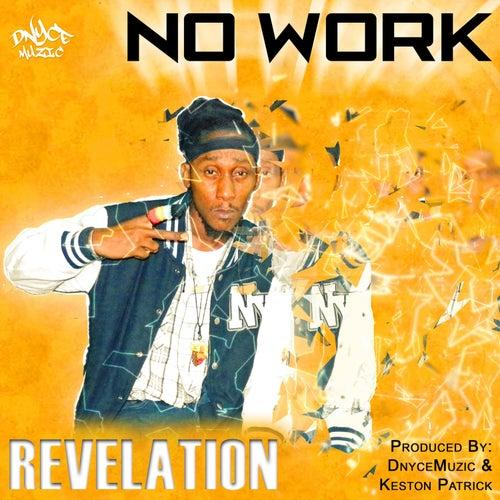 No Work (Sugar Pot Riddim) by Revelation