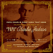 Papa Charlie Done Sung That Song de Various Artists