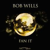 Fan It by Bob Wills & His Texas Playboys