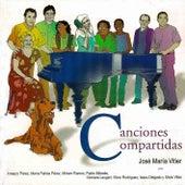 José María Vitier: Canciones Compartidas by Various Artists