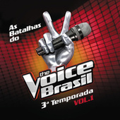 The Voice Brasil - Batalhas - 3ª Temporada - Vol. 1 de Various Artists