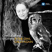 If The Owl Calls Again by Christianne Stotijn