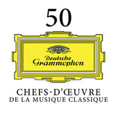 50 Chefs-d'œuvre de la musique classique de Various Artists
