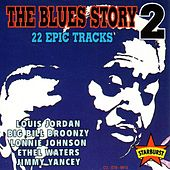 The Blues Story 2 - 22 Epic Tracks by Various Artists