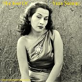The Best of Yma Sumac (All Tracks Remastered 2014) von Yma Sumac