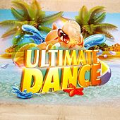 Ultimate Dance by Various Artists