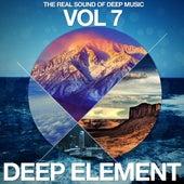 Deep Element Vol. 7 (The Real Sound of Deep Music) von Various Artists