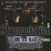 The Strangulation Pt. 5
