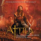 Attila (Original Motion Picture Soundtrack) by Nick Glennie-Smith
