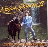 Listen To My Hammer Ring by Ralph Stanley II