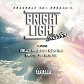 Bright Light Riddim (Shockwav Entertainment Presents) von Various Artists