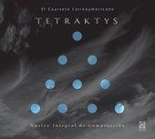 Tetraktys by Cuarteto Latinoamericano