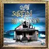 Surfin Out Da Bando by Glow