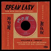 Speak Easy: The RPM Records Story Vol. 2 1954-57 von Various Artists