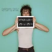 You Can't Be My Girl di Darwin Deez