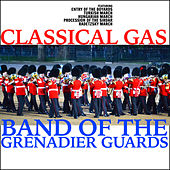 Classical Gas de Band of the Grenadier Guards