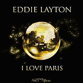 I Love Paris by Eddie Layton