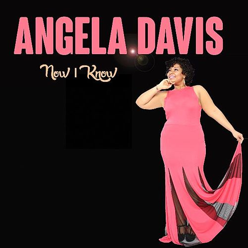 Now I Know (Live EP) by Angela  Davis
