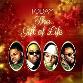 The Gift of Life de Today