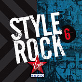 Virgin Radio Presents Style Rock 6 di Various Artists