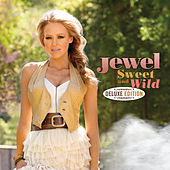 Sweet And Wild von Jewel