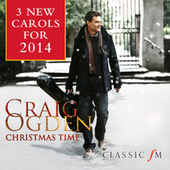 Christmas Time (3 New Carols For 2014) by Craig Ogden