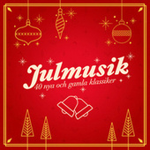Julmusik - 40 nya och gamla klassiker by Various Artists