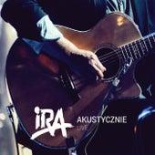 IRA Akustycznie (Live) by Ira
