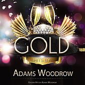 Golden Hits By Adams Woodrow von The Cleftones