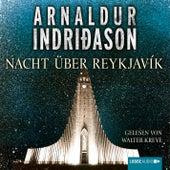 Nacht über Reykjavík - Island-Krimi von Arnaldur Indriðason