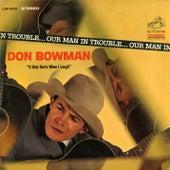Our Man in Trouble de Don Bowman