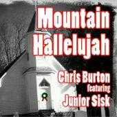 Mountain Hallelujah (feat. Junior Sisk) de Chris Burton