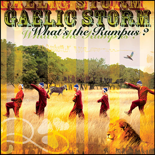 What's The Rumpus? by Gaelic Storm