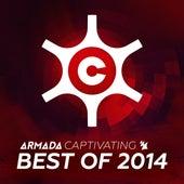 Armada Captivating - Best of 2014 de Various Artists