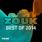 Zouk Recordings - Best of 2014 von Various Artists