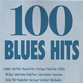 100 Blues Hits by Various Artists