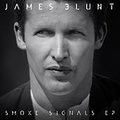 Smoke Signals EP by James Blunt