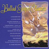 Ballad Gospel Classics by Various Artists