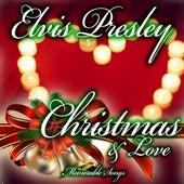 Christmas & Love (Special Christmas Edition) di Elvis Presley