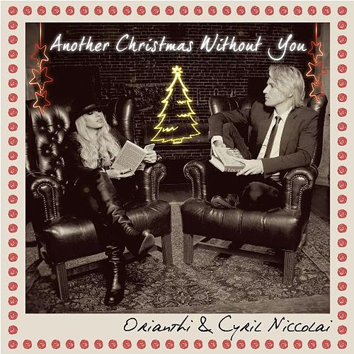 Another Christmas Without You by Orianthi