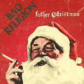 Father Christmas by Bad Religion